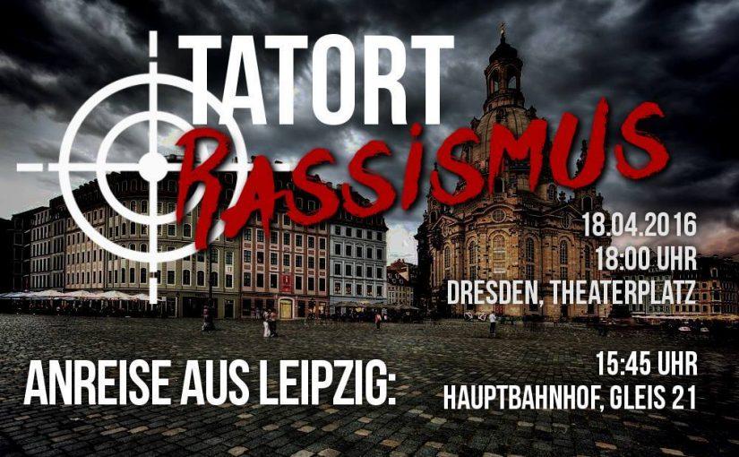 NoPegida am 18.04.2016: Anreise Leipzig nach Dresden
