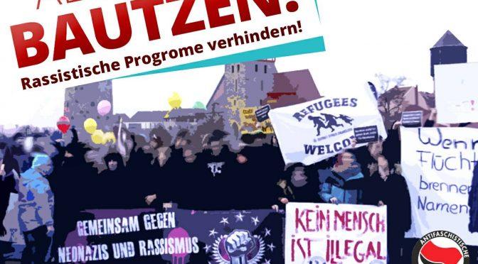"""""""Rassistische Pogrome verhindern!"""" – Heute auf zur Demonstration nach Bautzen"""