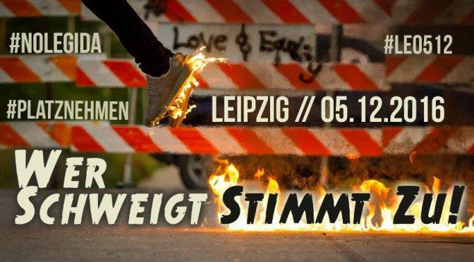 """""""Wer schweigt, stimmt zu!""""- Protest gegen LEGIDA am 5.Dezember 2016"""