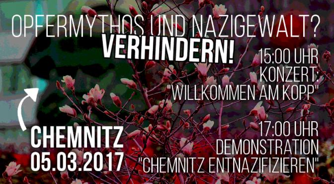 Chemnitz, 05.03.2017 – Opfermythos und Nazigewalt? Verhindern!