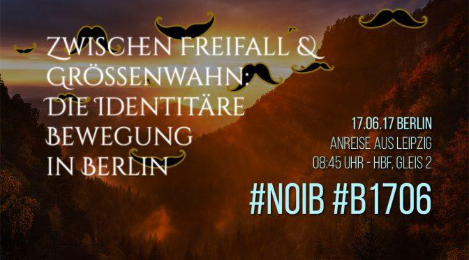 Zwischen Freifall und Größenwahn: Die Identitäre Bewegung in Berlin
