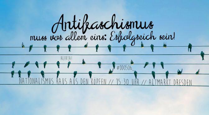 """#DD0506 - 15:30 Uhr Altmarkt: """"Nationalismus raus aus den Köpfen!"""""""