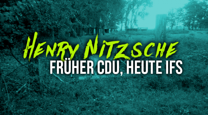 Henry Nitzsche – Früher CDU, heute IfS